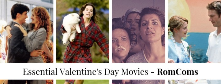 essential valentines day movies - romcoms