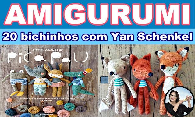 Amigurumi 20 Bichinhos de Crochê Edinir Curso Básico Amigurumi Ponto em X Aprender Croche