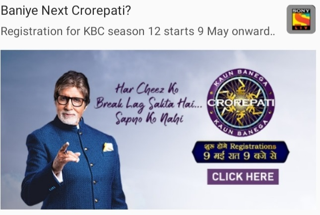 KBC Registration will begin from 9th of May at 9 PM on Sony TV 2