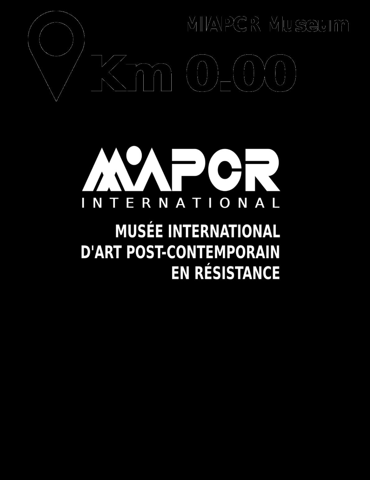 Musée International d'Art Post-Contemporain en Résistance MIAPCR Museum