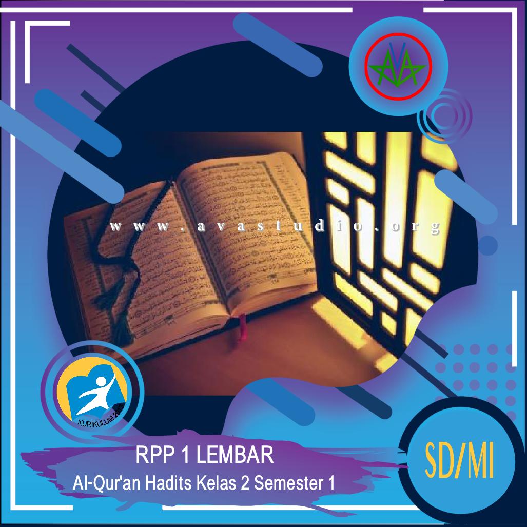 RPP 1 Lembar Al-Qur'an Hadits Kelas 2 SD/MI Semester 1 - Kurikulum 2013