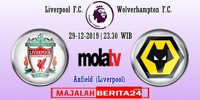 Prediksi Liverpool vs Wolverhampton — 29 Desember 2019