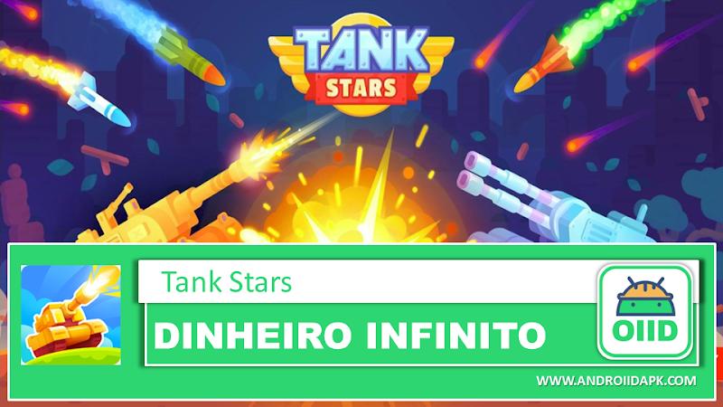 Tank Stars – APK MOD HACK – Dinheiro Infinito