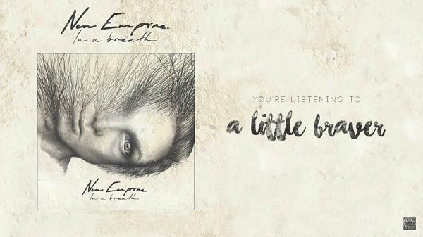 Terjemahan lirik lagu A Little Braver New Empire