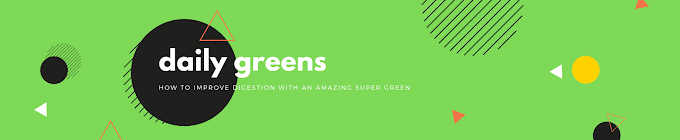 how to improve Digestion with an amazing super green