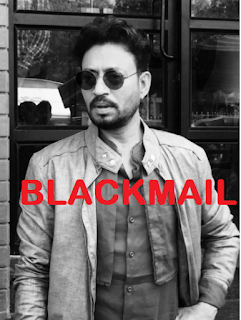 Irrfan Khan blackmail movie