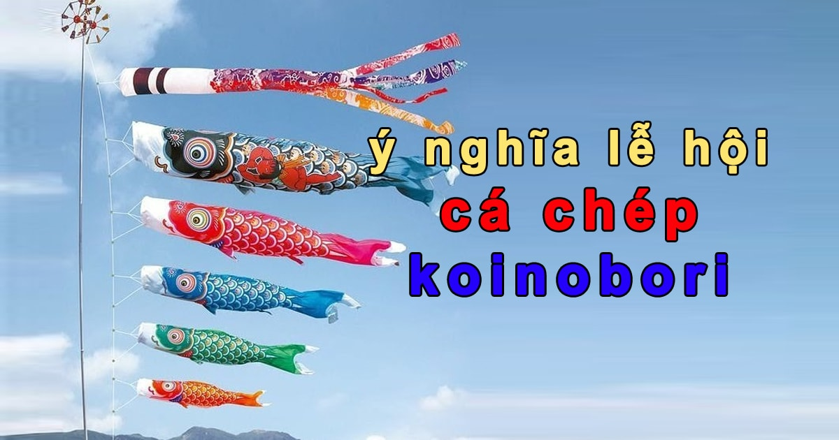 Hướng dẫn cách làm cờ cá chép nhật bản lễ hội koinobori của nhật