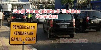 Dampak Virus Korona Terhadap Ganjil Genap Jakarta Ditiadakan Sementara