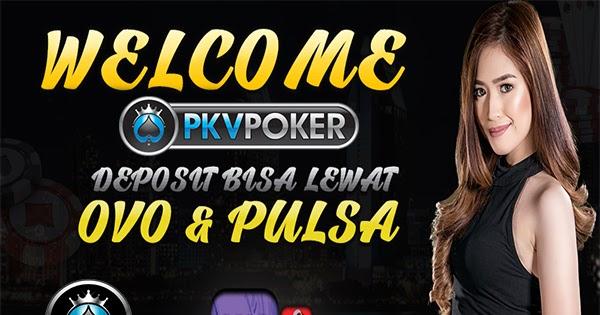 Pkv Poker Online: POKER PKV TERBAIK MENURUT PARA BETTOR ...