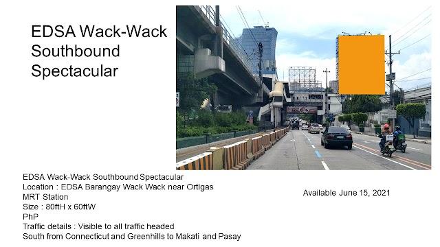 Available EDSA Billboard : EDSA Wack-Wack Southbound