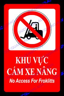 Biển báo khu vực cấm xe nâng