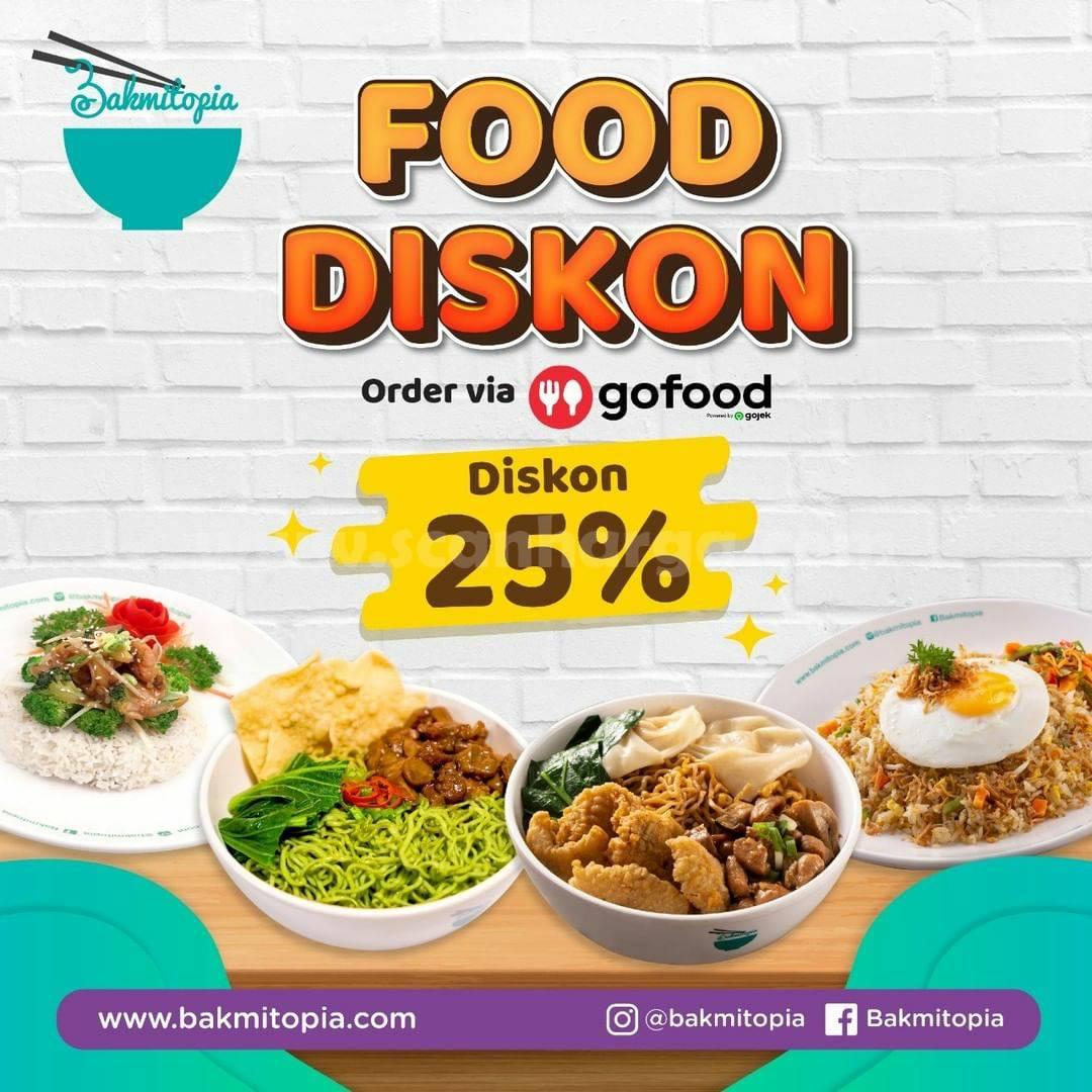 BAKMITOPIA Promo GOFOOD FOODISKON! Spesial Diskon 25%