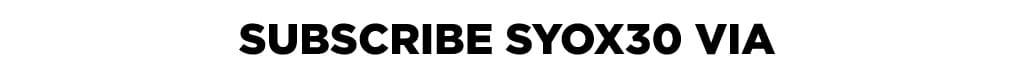 Subscribe SYOX30