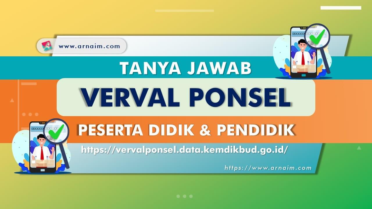 ARNAIM.COM - TANYA JAWAB VERVAL PONSEL PESERTA DIDIK DAN PENDIDIK