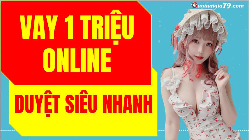 Cho vay 1 triệu online