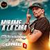 CARTUCHO Y SU SONIDO - MIRAME A LA CARA