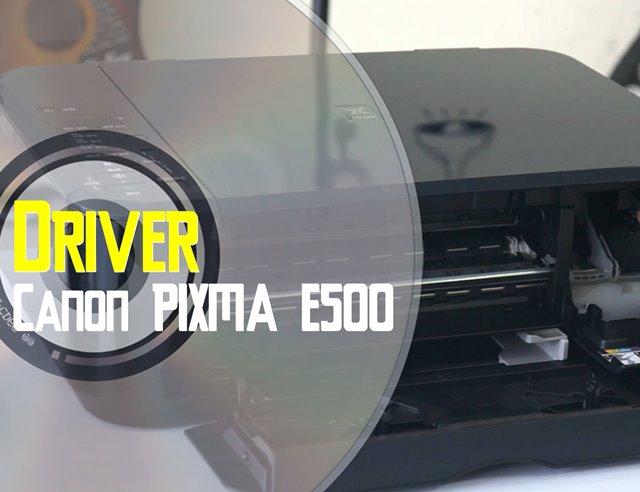 Driver Canon E500