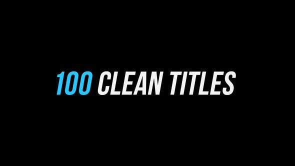 VIDEOHIVE 100 CLEAN TITLES │ AFTER EFFECTS VERSION