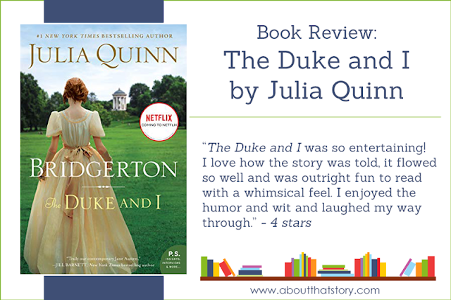 Book Review: The Duke and I by Julia Quinn | About That Story