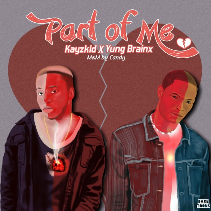Kayzkid - Part of me × Yung BRAINX