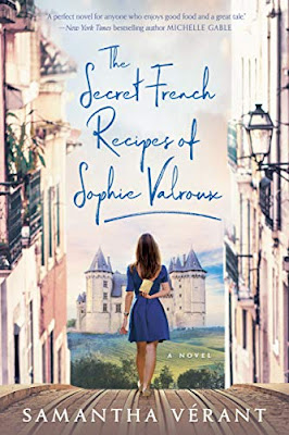 French Village Diaries book review The Secret French Recipes of Sophie Valroux by Samantha Vérant