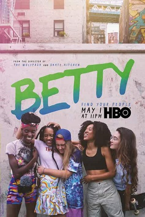 Betty Season 1 English Download 480p 720p All Episodes