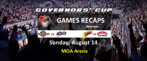 List of PBA Games Sunday August 14, 2016 @ MOA Arena