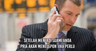 Setelah Menjadi Suami Anda Pria akan Menelepon jika perlu