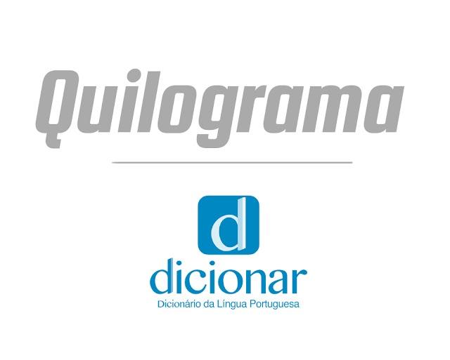 Significado de Quilograma