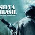 [RESENHA #153] SELVA BRASIL - ROBERTO DE SOUSA CAUSO