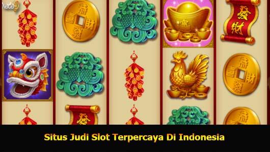 Situs Judi Slot Terpercaya Di Indonesia
