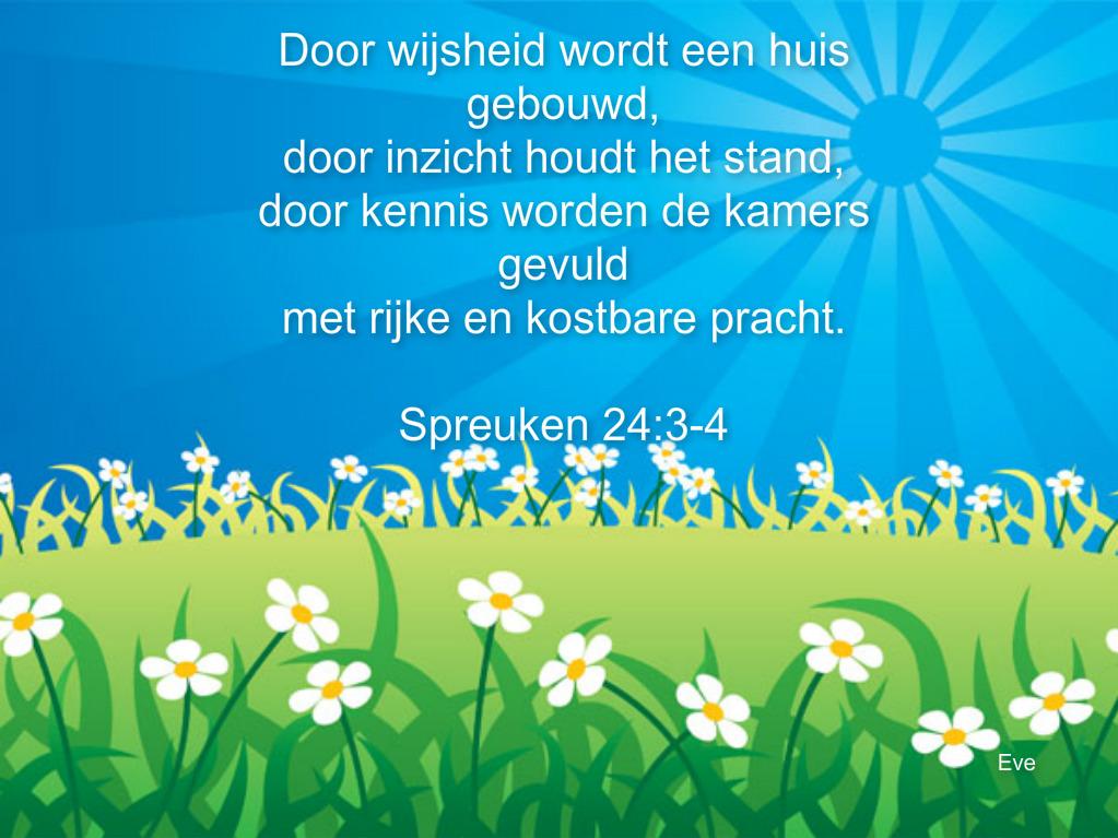 spreuken 24 Good Morning Girls NEDERLAND: Spreuken 24 spreuken 24