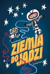 https://lubimyczytac.pl/ksiazka/4875083/ziemia-do-jadzi