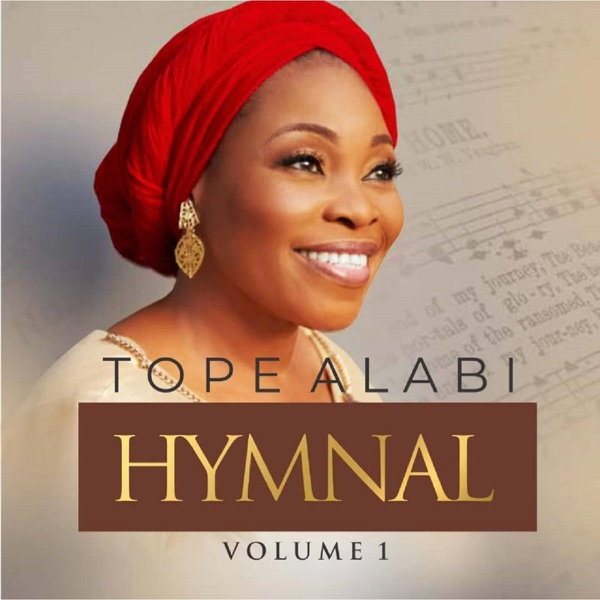 "[Album] Tope Alabi – ""Hymnal Vol. 1"" #Arewapublisize"