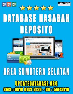 Jual Database Nasabah Deposito Sumatera Selatan