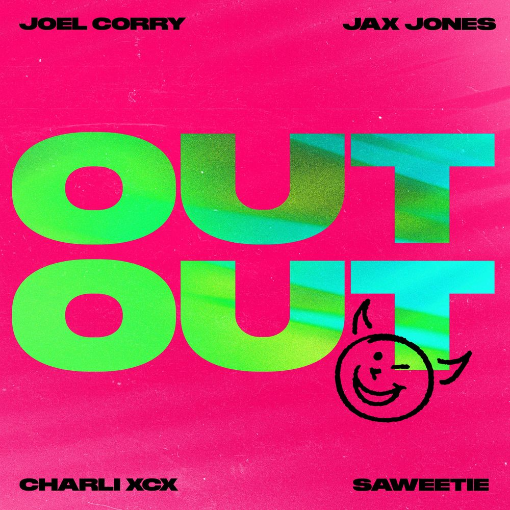Joel Corry & Jax Jones feat. Charli XCX & Saweetie - OUT OUT (Extended Mix)