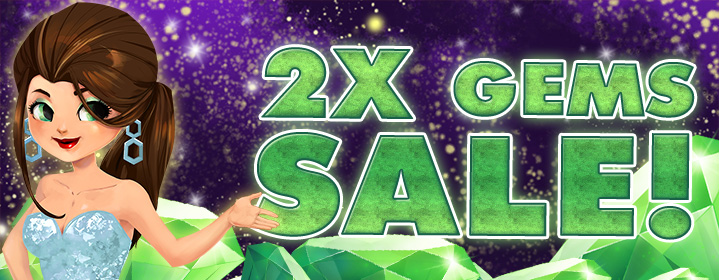 New Year's Eve x2 Gem Sale!