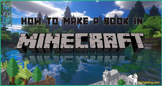 How to Make a Book in Minecraft? (2021)
