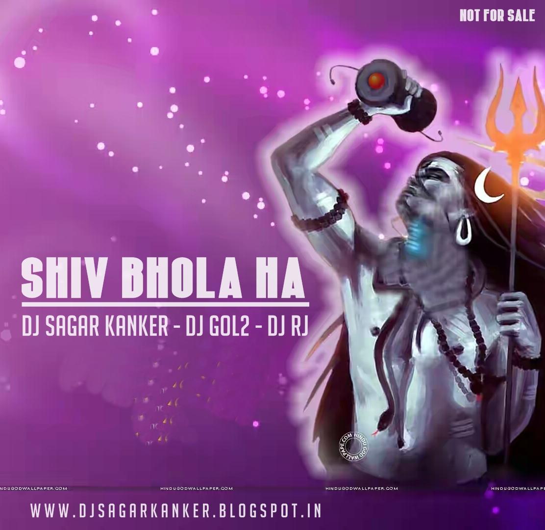 Shiv Bhola Ha_Dj Sagar Kanker
