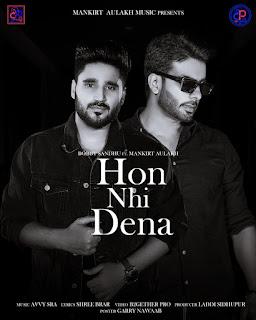 Hon Nhi Dena (Bobby Sandhu Ft. Mankirat Aulkh) Original Latest MP3 song high quality Category Download _ DjPunjabNew.CoM