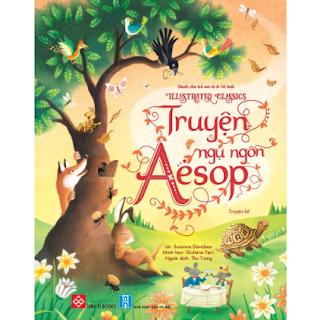 Illustrated Classics - Truyện Ngụ Ngôn Aesop ebook PDF EPUB AWZ3 PRC MOBI