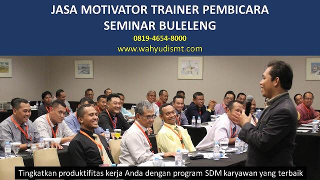JASA MOTIVATOR TRAINER PEMBICARA SEMINAR BULELENG DI Alasangker  JASA MOTIVATOR TRAINER PEMBICARA SEMINAR BULELENG DI Anturan  JASA MOTIVATOR TRAINER PEMBICARA SEMINAR BULELENG DI Astina  JASA MOTIVATOR TRAINER PEMBICARA SEMINAR BULELENG DI Banjar Bali  JASA MOTIVATOR TRAINER PEMBICARA SEMINAR BULELENG DI Banjar Jawa  JASA MOTIVATOR TRAINER PEMBICARA SEMINAR BULELENG DI Banjar Tegal  JASA MOTIVATOR TRAINER PEMBICARA SEMINAR BULELENG DI Banyuasari (Banyuasri)  JASA MOTIVATOR TRAINER PEMBICARA SEMINAR BULELENG DI Banyuning  JASA MOTIVATOR TRAINER PEMBICARA SEMINAR BULELENG DI Beratan  JASA MOTIVATOR TRAINER PEMBICARA SEMINAR BULELENG DI Bhakti Seraga (Baktiseraga)  JASA MOTIVATOR TRAINER PEMBICARA SEMINAR BULELENG DI Jinengdalem  JASA MOTIVATOR TRAINER PEMBICARA SEMINAR BULELENG DI Kalibukbuk  JASA MOTIVATOR TRAINER PEMBICARA SEMINAR BULELENG DI Kaliuntu  JASA MOTIVATOR TRAINER PEMBICARA SEMINAR BULELENG DI Kampung Anyar  JASA MOTIVATOR TRAINER PEMBICARA SEMINAR BULELENG DI Kampung Baru  JASA MOTIVATOR TRAINER PEMBICARA SEMINAR BULELENG DI Kampung Bugis  JASA MOTIVATOR TRAINER PEMBICARA SEMINAR BULELENG DI Kampung Kajanan  JASA MOTIVATOR TRAINER PEMBICARA SEMINAR BULELENG DI Kampung Singaraja  JASA MOTIVATOR TRAINER PEMBICARA SEMINAR BULELENG DI Kendran  JASA MOTIVATOR TRAINER PEMBICARA SEMINAR BULELENG DI Liligundi  JASA MOTIVATOR TRAINER PEMBICARA SEMINAR BULELENG DI Naga Sepaha (Nagasepaha)  JASA MOTIVATOR TRAINER PEMBICARA SEMINAR BULELENG DI Paket Agung  JASA MOTIVATOR TRAINER PEMBICARA SEMINAR BULELENG DI Pemaron  JASA MOTIVATOR TRAINER PEMBICARA SEMINAR BULELENG DI Penarukan  JASA MOTIVATOR TRAINER PEMBICARA SEMINAR BULELENG DI Penglatan  JASA MOTIVATOR TRAINER PEMBICARA SEMINAR BULELENG DI Petandakan  JASA MOTIVATOR TRAINER PEMBICARA SEMINAR BULELENG DI Poh Bengong (Poh Bergong)  JASA MOTIVATOR TRAINER PEMBICARA SEMINAR BULELENG DI Sarimekar (Sari Mekar)  JASA MOTIVATOR TRAINER PEMBICARA SEMINAR BULELENG DI Tukadmungga      TRAINING MOTIVASI KARYAWAN BULELENG 