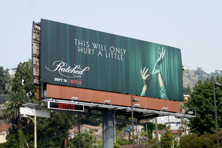 only hurt a little Ratched billboard