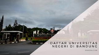 Daftar Universitas Negeri di Bandung