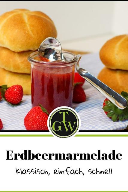 Rezept Erdbeermarmelade einfach | mit Gelierzucker 2:1 | Konfitüre haltbar machen #erdbeermarmelade #erdbeerkonfitüre #marmelade #einkochen #topfgartenwelt