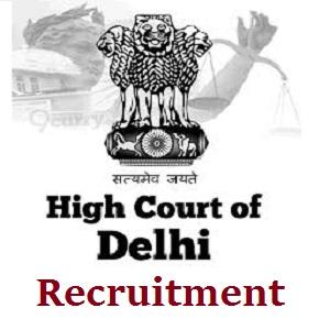 High Court Of Delhi Vacancy 2017