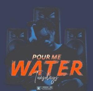 "Tuesdays – ""Pour Me Water"" #Arewapublisize"