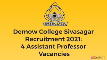 College Sivasagar Recruitment 2021: 4 Assistant Professor Vacancies
