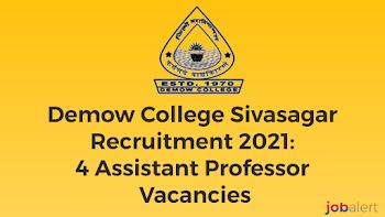 College Sivasagar Recruitment 2021: 4 Assistant Professor Vacancies