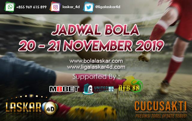 JADWAL BOLA JITU TANGGAL 20 – 21 NOVEMBER 2019